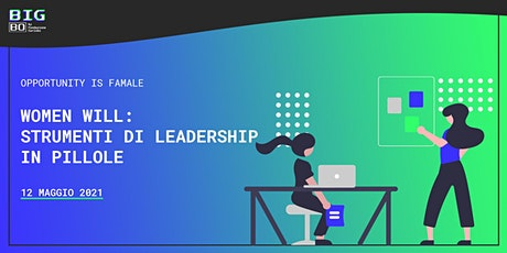 Women Will: strumenti di leadership in pillole biglietti