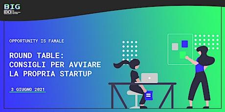 Round Table: consigli per avviare la propria startup tickets