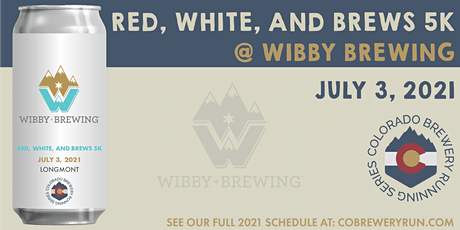 Red, White, & Brews 5k @ Wibby Brewing | Colorado Brewery Running Series tickets
