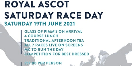 Royal Ascot Saturday Race Day  - 4 Course Lunch, Afternoon Tea, Live Racing tickets