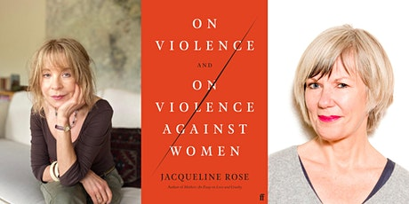 Jacqueline Rose and Jude Kelly: On Violence and On Violence Against Women tickets