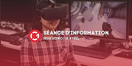 Séance d'information virtuelle - Jeux vidéo tickets