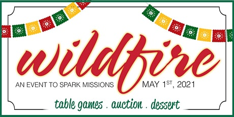 Wildfire 2021 - An Event to Spark Missions! tickets