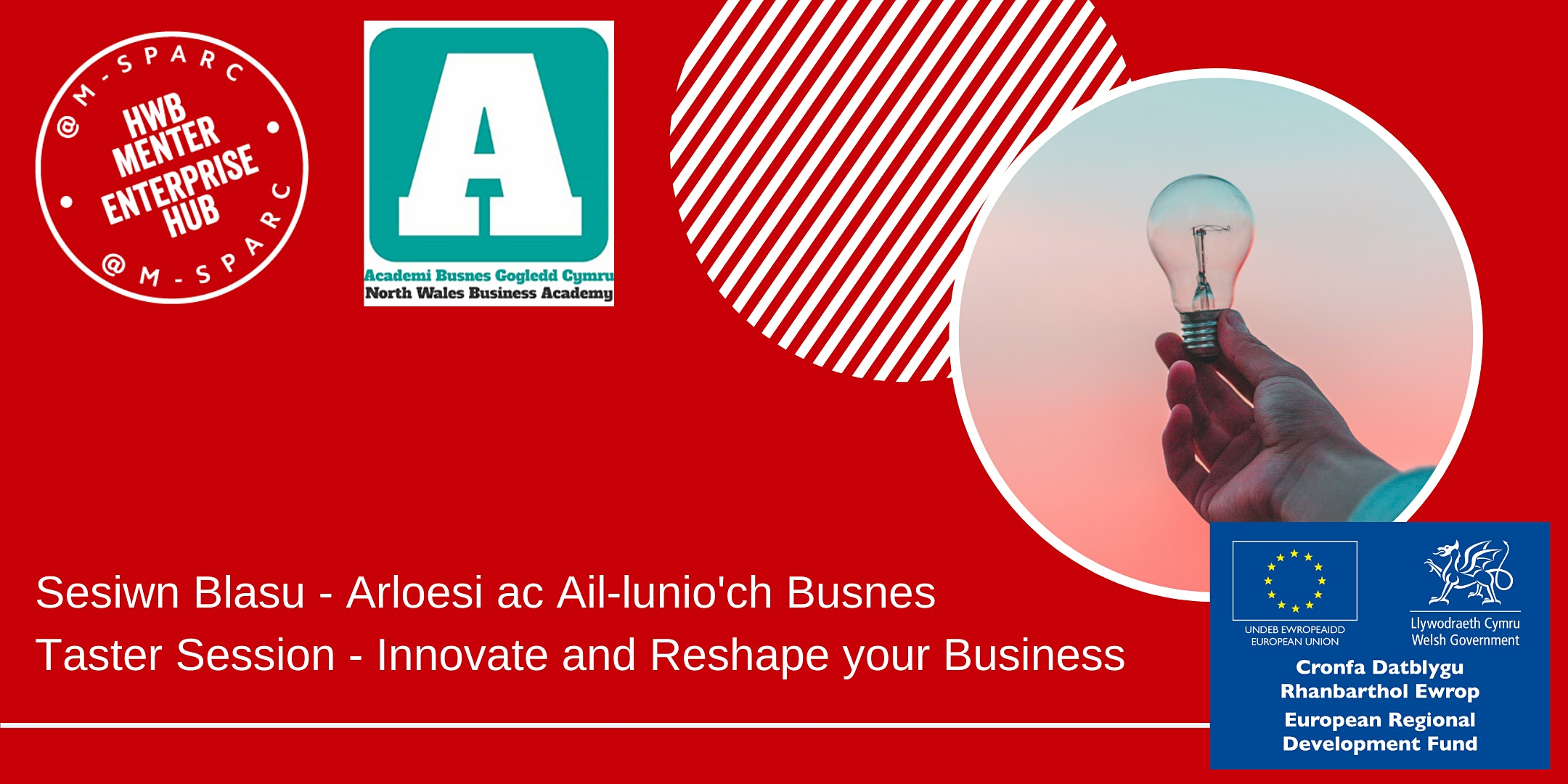 Arloesi ac Ail-lunio'ch Busnes/Innovate and Reshape your Business - Taster