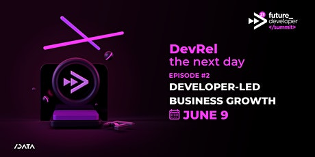 Future Developer Summit 2021: Episode 2 tickets