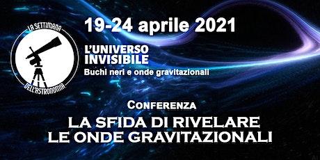 La sfida di rilevare le onde gravitazionali biglietti