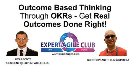 Outcome Based Thinking Through OKRs - Get Real Outcomes Done Right! tickets