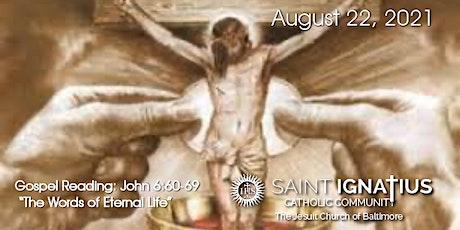 Sunday  Mass - August 22, 2021 tickets