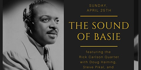 The Sound of Basie with the Rick Carlson Quartet tickets