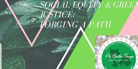 Environmental Justice Forum...Social Equity & Green Justice: Forging a Path tickets