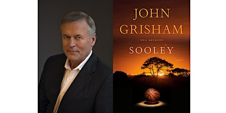 John Grisham In Conversation with Joe Posnanski about Sooley: A Novel tickets