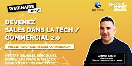 Présentation métier : Devenez Sales B2B dans la tech / Commercial 2.0 biglietti