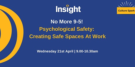 Psychological Safety: Creating Safe Spaces At Work tickets