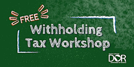 Withholding Tax Workshop tickets