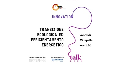 Transizione ecologica ed efficientamento energetico biglietti