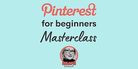 Pinterest For Beginners Masterclass Tickets