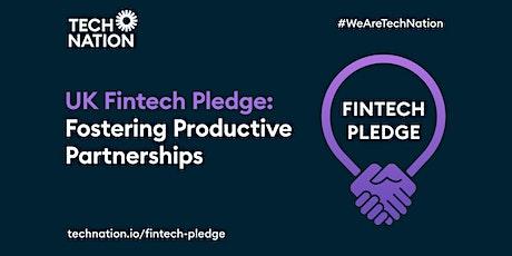 UK Fintech Pledge: Fostering Productive Partnerships tickets
