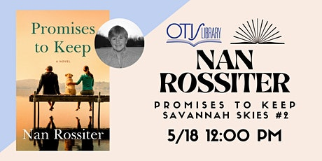 Virtual Author Luncheon with Nan Rossiter for her new book PROMISES TO KEEP tickets