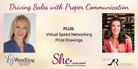 Driving Sales with Proper Communication - PLUS Virtual  Speed Networking! tickets