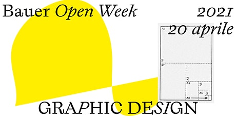 Bauer Open Week / 20 aprile GRAPHIC DESIGN tickets