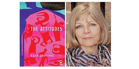 Katie Griffiths' Online Launch of The Attitudes tickets