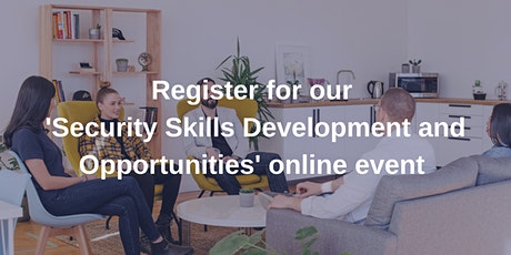 Cyber Security Skills Development and Opportunities tickets