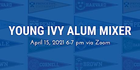 Ivy League Young Alumni Mixer - Apr 2021 tickets