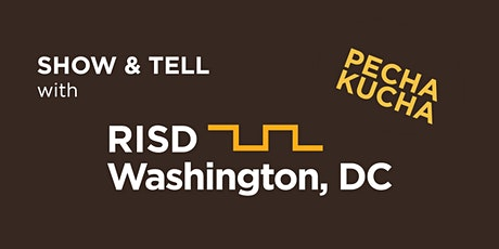 RISD Alumni Club of Washington DC Show & Tell: PechaKucha Style tickets