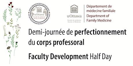 Demi-journée de perfectionnement du corps professoral | FacDev Half Day '21 billets