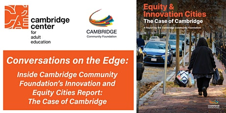 Inside Cambridge Community Foundation's Innovation and Equity Cities Report tickets