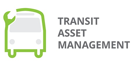 2021 Transit Asset Management Roundtable Days 2 and 3 tickets