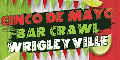 Cinco de Mayo Bar Crawl - Wrigleyville tickets