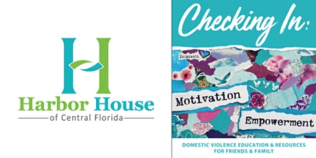 Checking In: Domestic Violence Resources for Friends & Family tickets