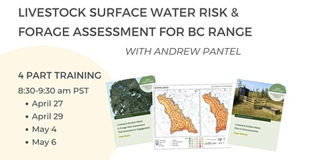 Training on Livestock Surface Water Risk & Forage Assessment for BC Range tickets