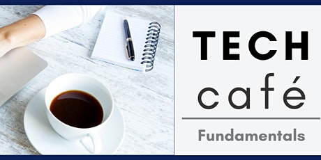 Tech Café: First Steps in Getting Technology for Your Needs tickets