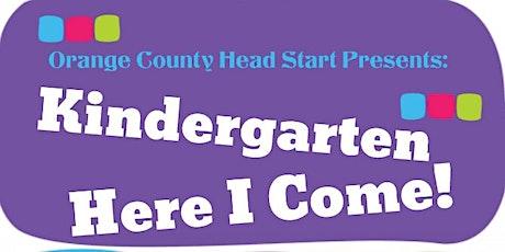 Kindergarten Here I Come! tickets