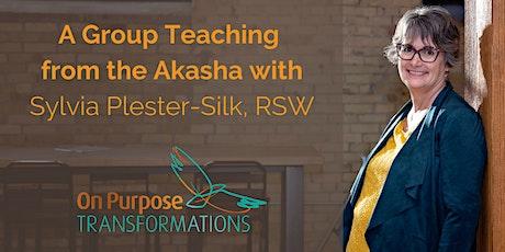 Teaching from the Akasha - Life Purpose tickets