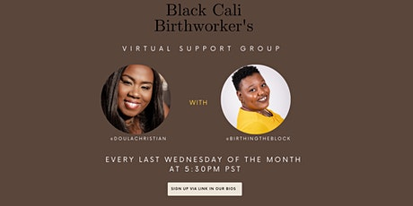 Black Cali Birthworkers virtual support group tickets