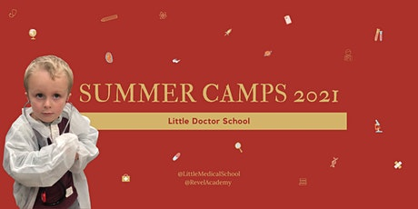 Little Doctor School Summer Camp tickets