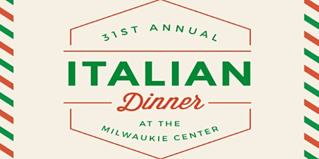 31st Annual Italian Dinner at the Milwaukie Center tickets