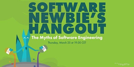 [Software Newbie's Hangout] The Myths of Software Engineering tickets