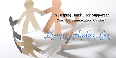A Helping Hand: Peer Support in Your Communication Center