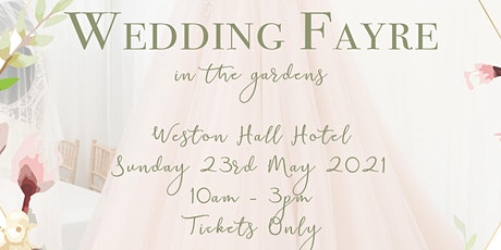 Love Local Wedding Fayre in the Gardens at Weston Hall Hotel tickets