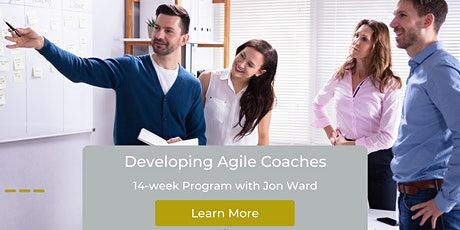 Developing Agile Coaches, 14-week Training Program with Jon Ward tickets