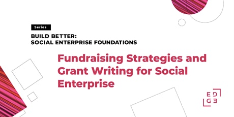 Fundraising Strategies and Grant Writing for Social Enterprise tickets