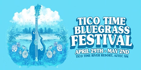 Tico Time Bluegrass Festival tickets