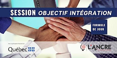 Session Objectif Intégration | Jour billets