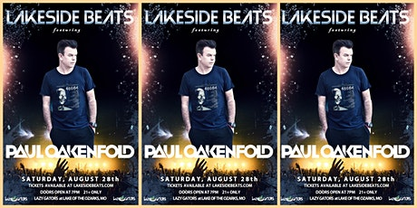 Lakeside Beats feat. Paul Oakenfold at Lazy Gators 8/28 tickets