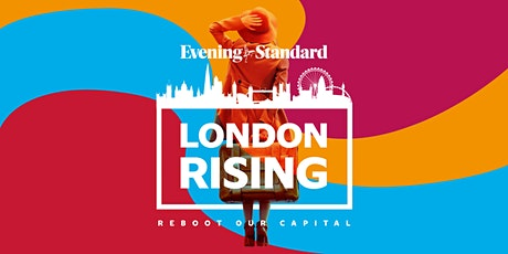 London Rising: online event series, unlocking London's potential post-Covid tickets