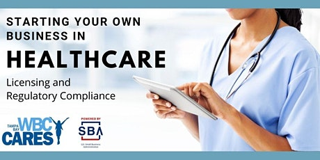Starting Your Own Business in Healthcare tickets